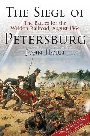 The Siege of Petersburg: John Horn