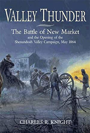 Valley Thunder: The Battle of New Market: Charles Knight