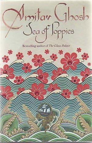 Sea of Poppies: A Novel: Ghosh, Amitav