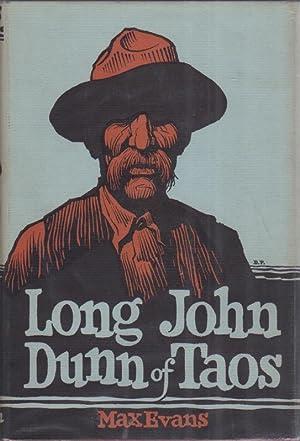Long John Dunn of Taos: EVANS, Max