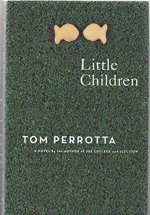 Little Children: A Novel: Perrotta, Tom