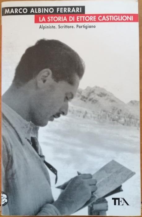 La storia di Ettore Castiglioni. - FERRARI, Marco Albino.