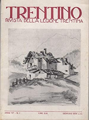 Trentino: rivista della Legione Trentina. Annate complete.