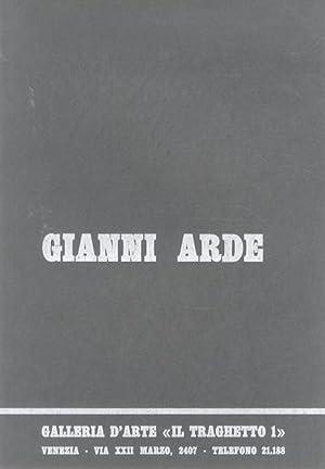 Gianni Arde: dal 16 al 30 agosto