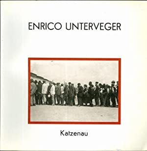Enrico Unterveger: Katzenau: catalogo edito in occasione
