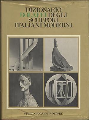 Dizionario Bolaffi degli scultori italiani moderni.