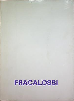 Fracalossi.: FRACALOSSI, Mariano.