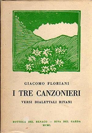 I tre canzonieri: versi dialettali rivani.: Ornamenti: FLORIANI, Giacomo.