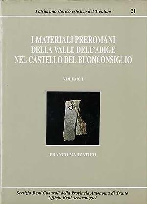 I materiali preromani della Valle dell Adige nel: MARZATICO, Franco.