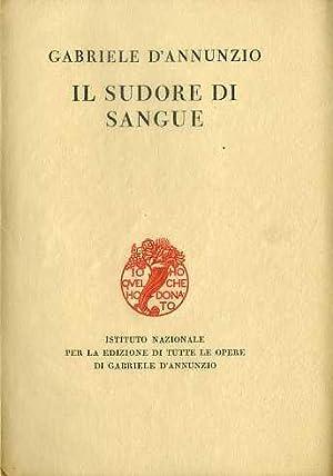 La penultima ventura: libro primo: il sudore: D'ANNUNZIO, Gabriele.