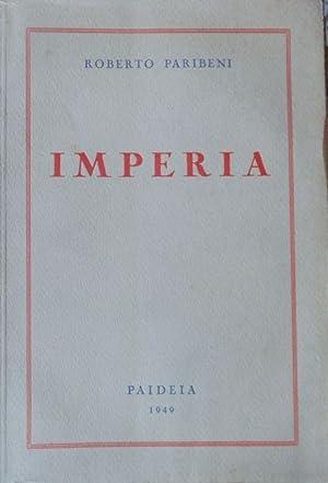 Imperia: lo Stato supernazionale nel suo determinarsi: PARIBENI, Roberto.