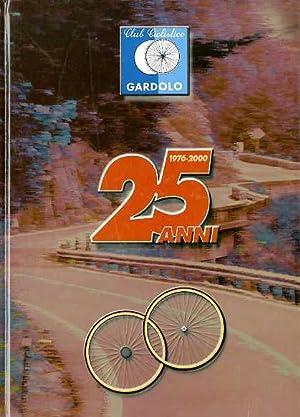 Club ciclistico Gardolo: 25 anni: 1976-2000.: TOMASI, Sergio.