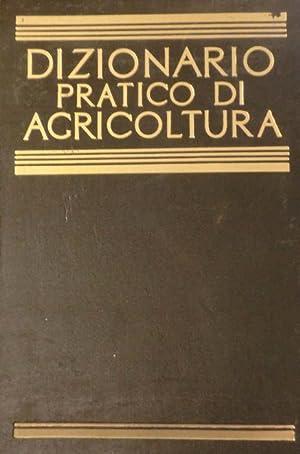 Dizionario pratico di agricoltura, giardinaggio e industrie agricole.: Volume primo: con 35 tavole ...