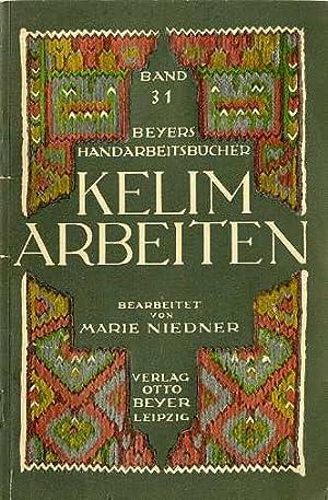 Kelim-Arbeiten.: Mit 100 Abbildungen und 4 doppelseitigen: NIEDNER, Marie.