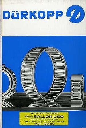 Dürkopp: cuscinetti a rullini.: Catalogo W117/11 - Spesa Aprile 1965.: CUSCINETTI - GERMANIA].