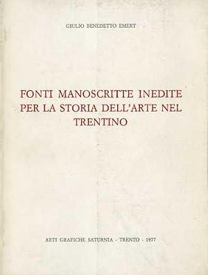 Fonti manoscritte inedite per la storia dell'arte: EMERT, Benedetto Giulio.