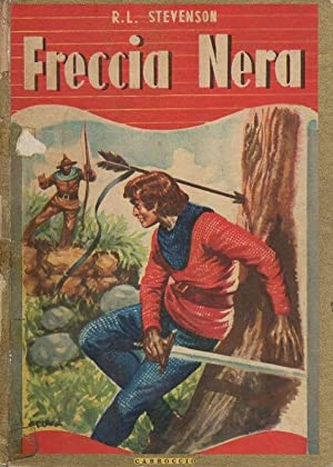Freccia Nera: romanzo per giovanetti.: Volume n.: STEVENSON, R. L.