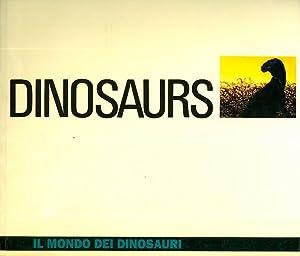 Dinosaurs: il mondo dei dinosauri.: MUSCIO, Giuseppe.