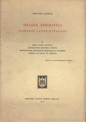 Silloge epigrafica: iscrizioni latine e italiane.: I.: GALBATI, Giovanni.