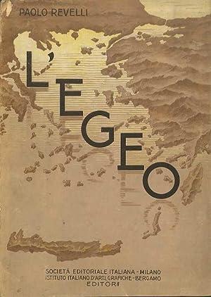 L'Egeo: dall'eta micenea ai tempi nostri.: REVELLI, Paolo.