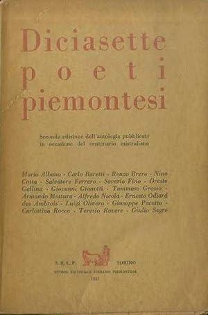 Diciasette poeti piemontesi.: Seconda edizione dell'antologia pubblicata: ALBANO, Mario -