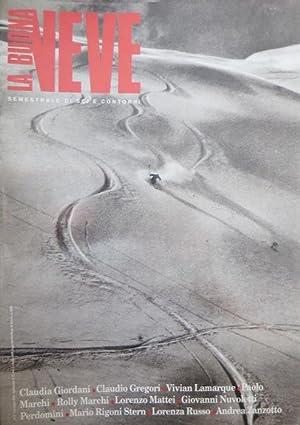 La buona neve: rivista di sci e contorni.: MARCHI, Rolly.