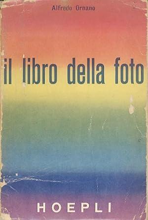 Il libro della foto.: 59 disegni originali,: ORNANO, Alfredo.