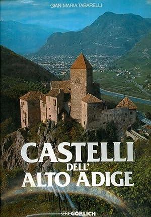 Castelli dell'Alto Adige.: TABARELLI, Gian Maria.