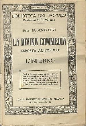 La Divina Commedia esposta al popolo: l'Inferno.: Biblioteca del popolo.: LEVI, Eugenio.