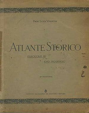 Atlante storico.: Fascicolo III: Evo moderno. 48: VISINTIN, Luigi.