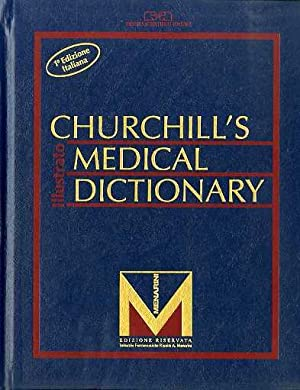 Churchill's medical dictionary: illustrato.