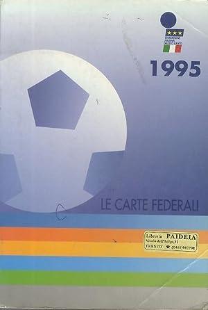 Le carte federali.: Edizione aggiornata al 1°