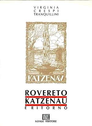 Rovereto Katzenau e ritorno.: CRESPI TRANQUILLINI, Virginia.