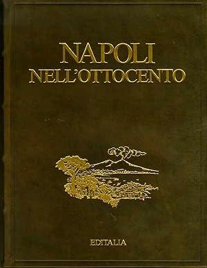 Napoli nell'Ottocento.: SPINELLI, Antonio.
