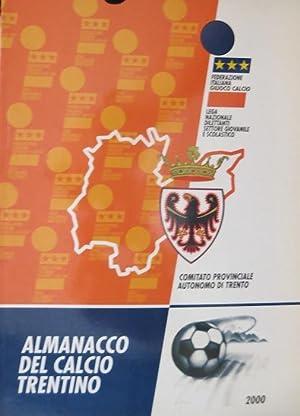 Almanacco del calcio provinciale del Trentino.