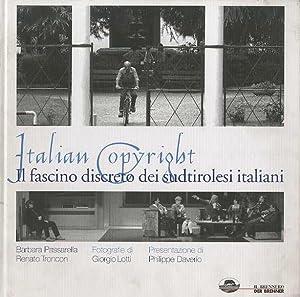 Italian copyright: il fascino discreto dei sudtirolesi: PASSARELLA, Barbara -