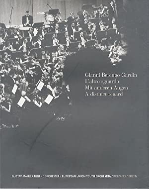 L'altro sguardo - Mit anderen Augen -: BERENGO GARDIN, Gianni.
