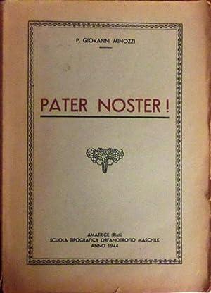 Pater noster!: MINOZZI, Giovanni.