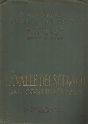 La Valle del Seebach dal Confinspitzen.: Panorami della guerra: dalle raccolte della sezione ...