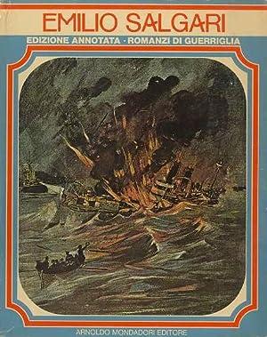Romanzi di guerriglia: I. La capitana dell'Yucatan;: SALGARI, Emilio.