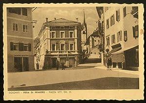 Dolomiti - Fiera di Primiero. Piazza Vitt.: FIERA DI PRIMIERO