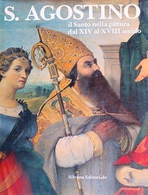 S. Agostino: il Santo nella pittura dal: DANIA, Luigi -