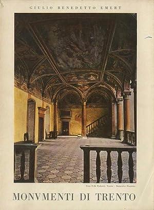 Monumenti di Trento.: Ristampa anastatica.: EMERT, Giulio Benedetto.