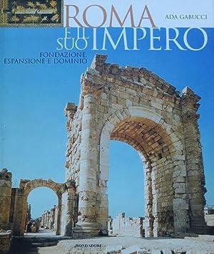 Roma e il suo impero: fondazione, espansione: GABUCCI, Ada.