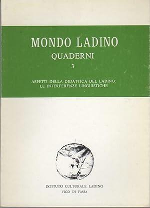 Aspetti della didattica del ladino: le interferenze: HEILMANN, Luigi -