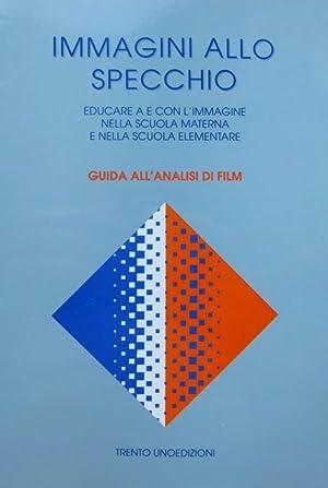 Immagini allo specchio: educare a e con: BASCIALLI, Filippo.
