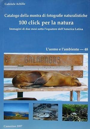 Catalogo della mostra di fotografie naturalistiche: 100: ACHILLE, Gabriele.