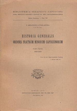 Historia generalis ordinis Fratrum Minorum Capuccinorum: 1: MELCHOR DE POBLADURA