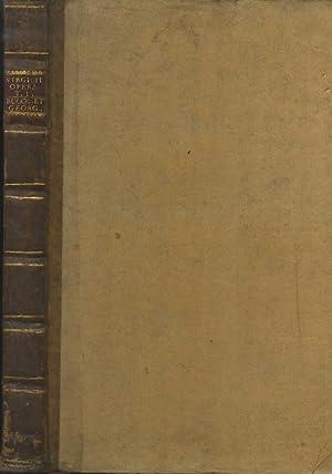 P. Virgilii Maronis Bucolica Georgica et Æneis: VERGILIUS MARO, Publius