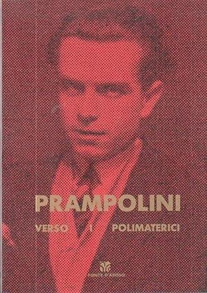 Prampolini: verso i polimaterici.: Catalogo della mostra: BALLO, Guido -